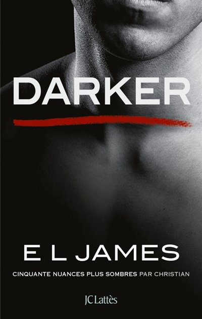 DARKER   CINQUANTE NUANCES PLUS SOMBRES PAR CHRISTIAN